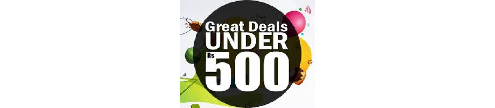 Great Deals under 599